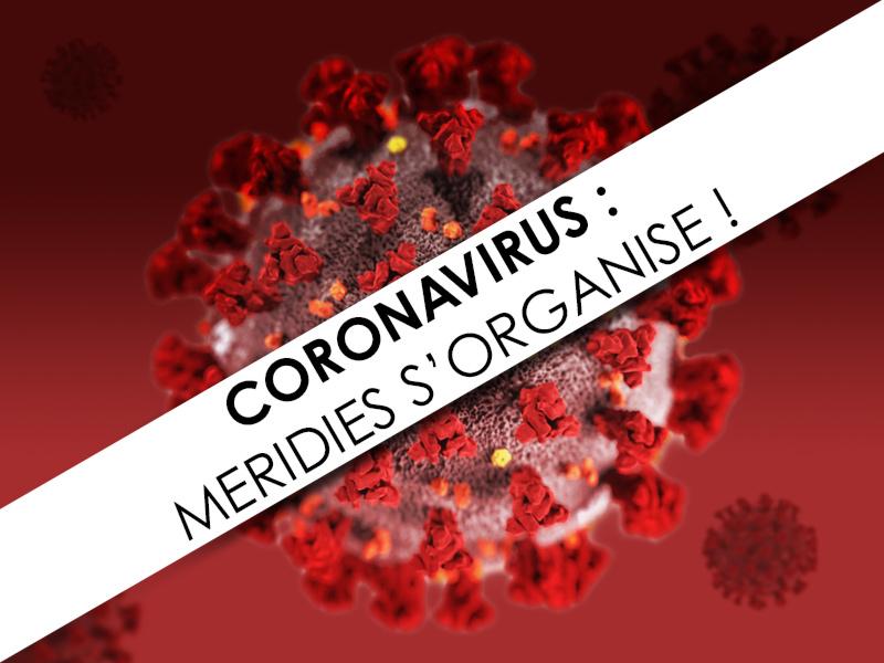 Meridies s'orgnise face à l'épidémie de coronavirus
